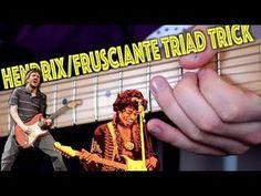 The Hendrix/Frusciante Triad Trick - YouTube
