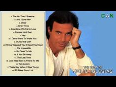 The Best of Julio Iglesias - Greatest Hits (Full Album)