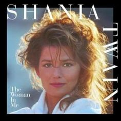 The Woman in Me (Shania Twain album) - When Shania went pop on her next album, a part of her soul went with her.