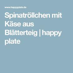 Spinatröllchen mit Käse aus Blätterteig | happy plate