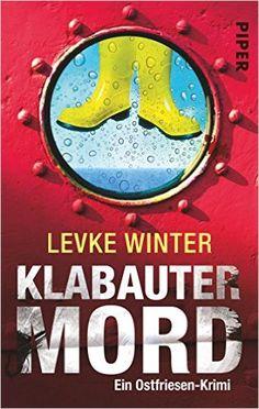 Klabautermord: Ein Ostfriesen-Krimi Ostfriesland-Krimis, Band 2: Amazon.de: Levke Winter: Bücher