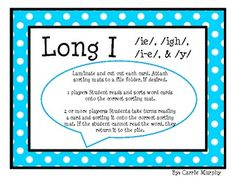 Use this colorful vowel word sort when studying the Long I sound with your students. Included:36 word cards that teach /ie/, /igh/, /i-e/,
