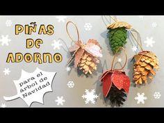 Piñas de adorno para el árbol de navidad - YouTube