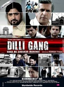 Dilli Gang Movie Review |Darshan, Neena, Yashpal Sharma | Box Office Review Dilli Gang is an upcoming Bollywood movie which will hit the multiplexes on 27th September,2013. The movie features Darshan Jaiwala, Neena Kulkarni, Yashpal Sharma, Amir Dalvi and Asrani in the leading roles. Dilli Gang is a crime based movie which highlights the murders of Senior citizens in Delhi. The story revolves around the starcast who fight against the crime in Delhi. It also highlights the corruption all over…
