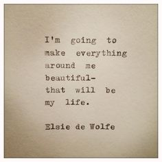 Elsie de Wolfe Hand Typed Typewriter Quote by farmnflea on Etsy, $9.00