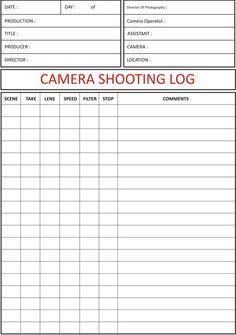Camera Shooting Log Camera Shooting Log Sheet