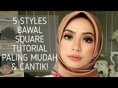 5 STYLES BAWAL SQUARE TUTORIAL PALING MUDAH & TERCANTIK !! - YouTube