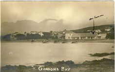 Early photo of Gordon's Bay, Cape Town. Old Pictures, Old Photos, Vintage Photos, Cape Town South Africa, East Africa, Table Mountain, Travel Companies, Rest Of The World, Travel Planner