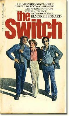 The Switch, Elmore Leonard. Now a major motion picture (Life of Crime) Elmore Leonard, Life Of Crime, I Love Reading, Nonfiction, Thriller, Image Search, Literature, Writer, Novels