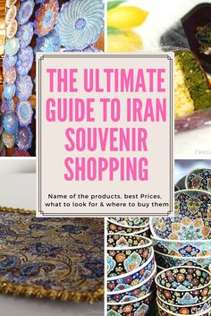 Iran souvenirs, the ultimate guide for gift shopping in Iran. Find out how to buy the best Iranian pistachios, saffron, gem stones, potteries, sweets  and more. Top things to buy in Iran
