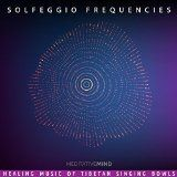 nice NEW AGE - Album - $8.99 - Solfeggio Frequencies - Healing Music of Tibetan Singing Bowls