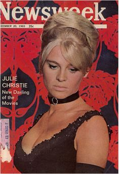 #Sixties | Julie Christie on the cover of Newsweek magazine, 1965