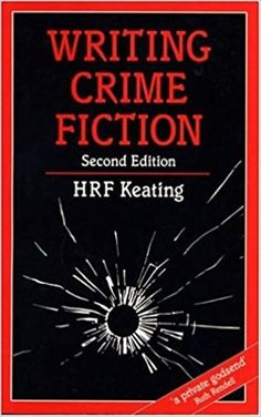 Writing Crime Fiction (Writing Handbooks) Edition by Keating, H. published by A & C Black Publishers Ltd Crime Fiction, Fiction Writing, Creative Writing, Writing Tips, Mystery, Private Eye, First Novel, Self Publishing, Great Books