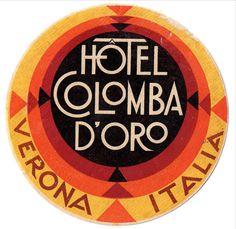hotel colombia d oro verona italy deco Vintage Typography, Typography Design, Luggage Labels, Luggage Stickers, Hotel Logo, Vintage Hotels, Art Deco, Verona Italy, Travel Logo