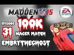 Madden 15 Ultimate Team Gameplay 100k Wager Match VS Ao2 Ares Episode 31