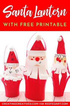 Paper Santa Lantern - Red Ted Art - Make crafting with kids easy & fun Paper Christmas Decorations, Christmas Paper Crafts, Christmas Activities, Kids Christmas, Holiday Crafts, Lantern Decorations, Decoration Crafts, Winter Activities, Lanterns