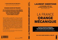 Fdesouche dans La France Orange Mécanique édition augmentée. - Fdesouche