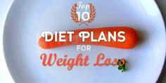 the Top 10 Diet Plan For Weight Loss