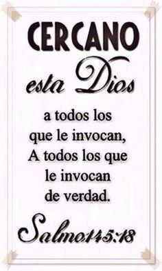 Salmos 145:18 Cercano está Jehová a todos los que le invocan, A todos los que le invocan de veras.♔