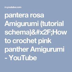 pantera rosa Amigurumi (tutorial schema)/How to crochet pink panther Amigurumi - YouTube