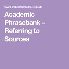 Academic Phrasebank – Referring to Sources