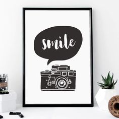 Smile http://www.notonthehighstreet.com/themotivatedtype/product/smile-camera-illustration-typography-print @notonthehighst #notonthehighstreet