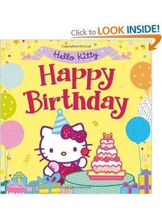 Hello Kitty: Happy Birthday! (Hello Kitty): Amazon.co.uk: Books
