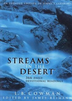 Streams in the Desert by L. B. Cowman edited by James Reimann
