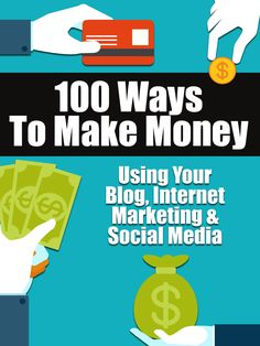 100 Ways To Make Money Using Your Blog, Internet Marketing and Social Media No fluff, just a good solid list of ways to make money on the internet including blogging, social media, digital products, online sales, and more. Where possible I have made su