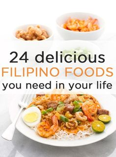 24 Delicious Filipino Foods You Need In Your Life...I should probably learn some of these for my fiance's sake!