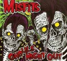 Gouls night out misfits Punk Rock American Horror Punk