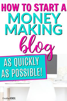 How to Start A Money Making Blog as Quickly as Possible working from home full time as a stay at home mom and having a blog that makes money. It can be done and it's not as tough as you think. You can learn how to set up and start your own money making blog for FREE with a super special coupon code to save money big when you start your own blog.