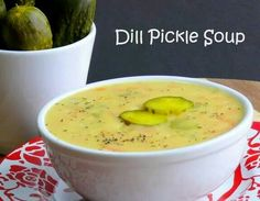 Dill Pickle Soup?!?!? Got to try this one!!!