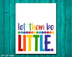 Let them be LITTLE. Playroom Rules Sign. Childrens Wall Art. Kids Room Decor. Rainbow Playroom Sign. Playroom Decor. Playroom Wall Art. by LittleLifeDesigns on Etsy https://www.etsy.com/listing/265394002/let-them-be-little-playroom-rules-sign