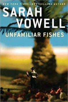 Unfamiliar Fishes | IndieBound