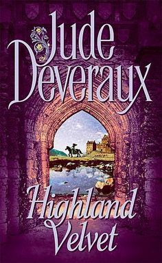 "Read ""Highland Velvet"" by Jude Deveraux available from Rakuten Kobo. Jude Deveraux steps back to a time and place where revenge and rivalry rule men's hearts—and love conquers all—in this w. I Love Books, Great Books, Books To Read, My Books, Velvet Serie, Emma Donoghue, George Sand, Emily Bronte, Diana Gabaldon"
