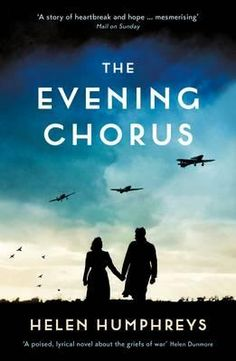 The Evening Chorus by Helen Humphreys. Poignant tale of love during war time Britain. Really loved the characters in the story found the prisoner of war angle really interesting