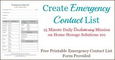 Create an emergency contact list that you can post next to a telephone in a central location in your house, plus an additional copy in your household notebook {15 minute mission from Home Storage Solutions 101} #declutter365