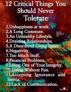 #'s 3, 4, 6, 10, 11 and 12. Don't put up with this, folks. Not any of them, really - but especially not in your HOME. Life Quotes Love, Great Quotes, Quotes To Live By, Me Quotes, Motivational Quotes, Inspirational Quotes, Book Quotes, Sunday Quotes, Advice Quotes