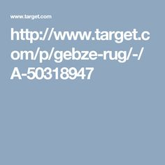 http://www.target.com/p/gebze-rug/-/A-50318947