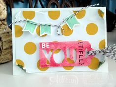 See Jane Stamp: be you {tiful} | aww