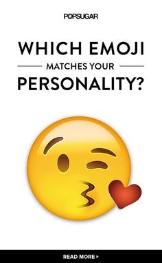 "Which Emoji Matches Your Soul?  Pile o' Poop- You don't give a poop what other people think, which makes you one rad human. Friends sometimes call you ""sneaky snake"" because you're clever, spontaneous, and hilarious. Oh, and you've been known to pull a legendary prank or two. Go 'head with your bad self."