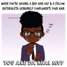 You Are The Real MVP  | Natural Hair Comic | tawanasimone.com