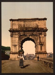 Triumphal Arch of Titus, Rome, Italy, c. 1890 (looks so different now, the middle of a heavy commerce area. Old Pictures, Old Photos, Arch Of Titus, Roman Architecture, Cultural Architecture, Cultural Capital, Trevi Fountain, Roman History, Vintage Italy
