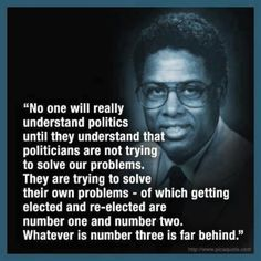 Thomas Sowell Quote - The higher the education the more removed from reality it is. Description from pinterest.com. I searched for this on bing.com/images