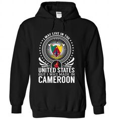 Live in the United States - Made in Cameroon - #golf tee #tee ideas. Live in the United States - Made in Cameroon, hoodie creepypasta,funny sweater. GUARANTEE =>...