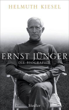 Ernst Junger - Die biographie