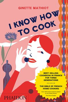 I Know How To Cook | Food & Cookery | Phaidon Store
