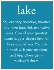 LAKE: You are very attractive, talkative and have beautyful, expressive eyes. One of your greatest assets is your sincere love for those around you. You are in touch with your emotions and help others get in touch with theirs. Color Psychology, Psychology Facts, Psychology Meaning, Psychology Experiments, Psychology Studies, Color Meaning Personality, Color Symbolism, Color Meanings, Colour Pallette