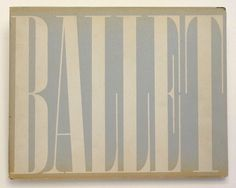 Cover of Alexey Brodovitch's #photographic book Ballet, 1945. via @wayneford